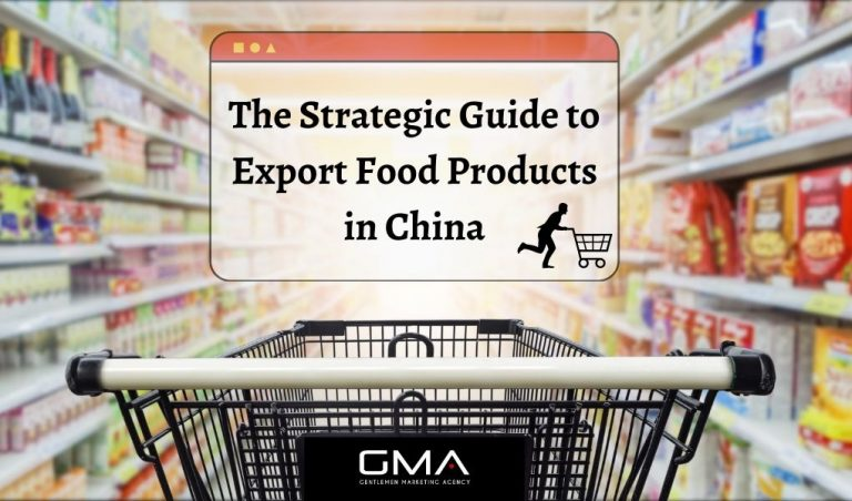 The Strategic Guide to Export Food in China