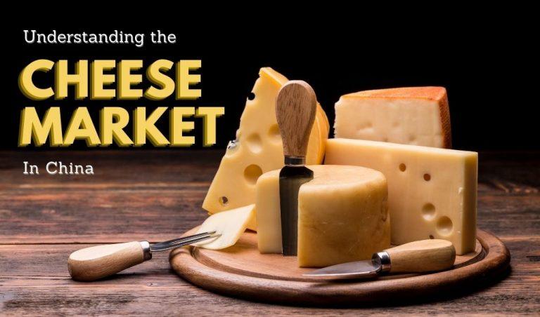 Understanding the Cheese Market in China