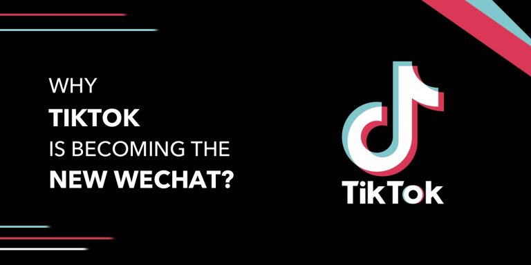 Why TikTok is Becoming the New WeChat?