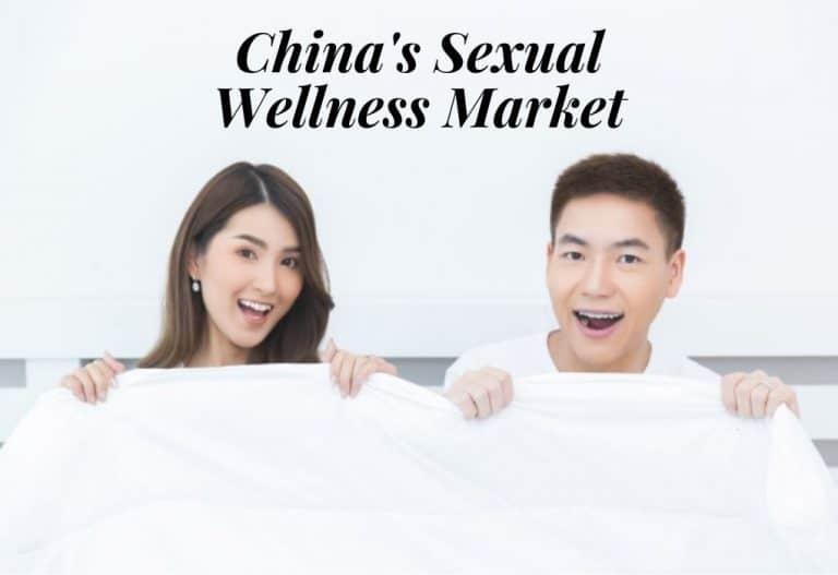 China's Sexual Wellness Market
