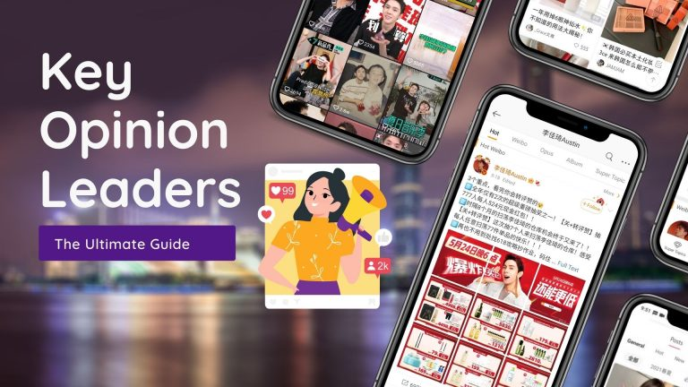 The Ultimate Guide to 'Key Opinion Leader' Marketing in China