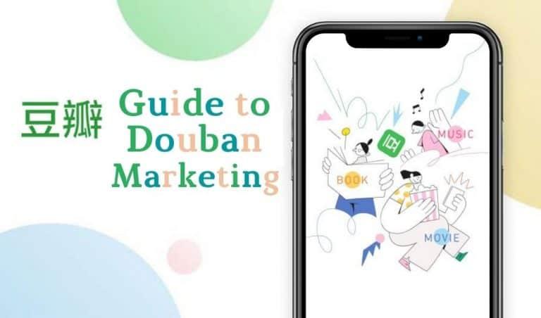 Guide to Douban Marketing